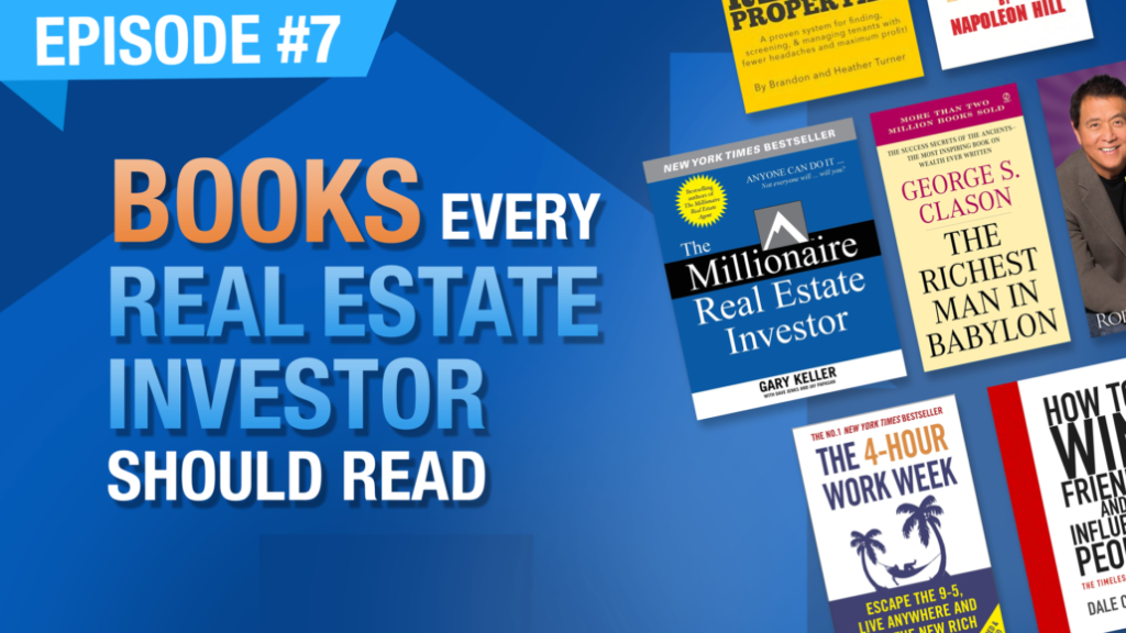 Ep. #7 | Books Every Real Estate Investor Should Read @ andLandlord.com/books