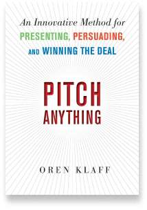 Book cover for the [... And Landlord Podcast] recommended book to learn about property investing, Pitch Anything: An Innovative Method for Presenting, Persuading, and Winning the Deal – by Oren Klaff