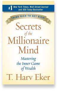 Book cover for the [... And Landlord Podcast] recommended book to learn about property investing, Secrets of the Millionaire Mind: Mastering the Inner Game of Wealth - by T. Harv Eker