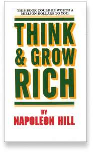 Book cover for the [... And Landlord Podcast] recommended book to learn about property investing, Think and Grow Rich – by Napoleon Hill